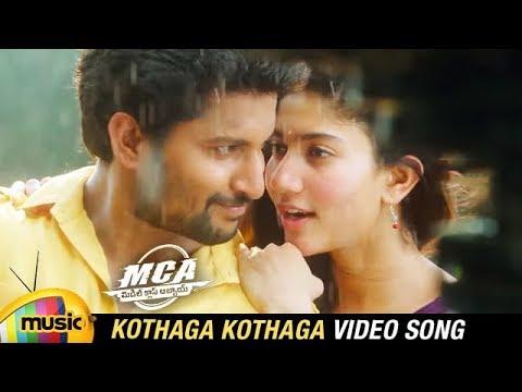 MCA Latest Telugu Movie Songs | Kothaga...