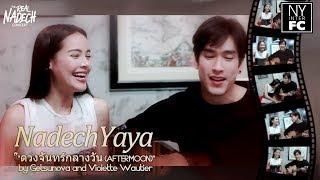 [ENG SUB] Nadech Yaya ดวงจันทร์กลางวัน (AFTERMOON) by Getsunova and Violette Wautier