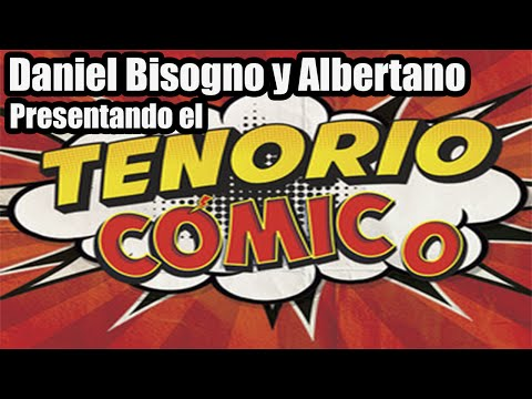 Daniel Bisogno y Albertano presentando el Tenorio Comico