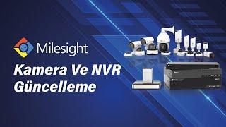 Milesight Kamera ve NVR Güncelleme