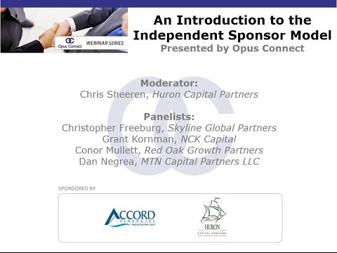 Opus Connect Webinar: An Introduction to the Independent Sponsor Model
