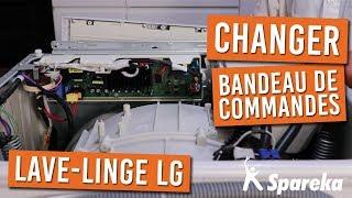 Comment remplacer la carte electronique de votre lave linge LG