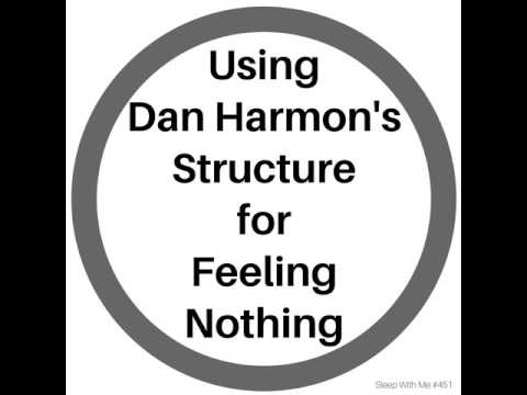 Using Dan Harmon's Structure for Feeling Nothing | Sleep With Me #451