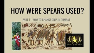 How To Use A Spear - Part 1, Changing Grip