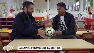 Kylian Mbappé : L'homme de la rentrée - Clique Dimanche du 10/09 - CANAL+