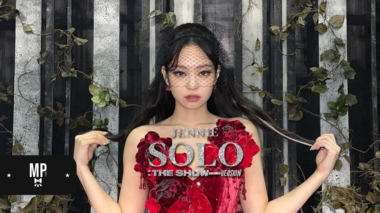 BLACKPINK: THE SHOW • JENNIE - SOLO (New Ver.) - YouTube