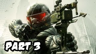 Crysis 3 Gameplay Walkthrough - Part 3 - Mission 2: Welcome to the Jungle (Xbox 360/PS3/PC HD)