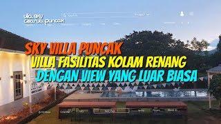 Gambar cover Sky Villa Puncak Bogor   Villa Fasilitas Kolam Renang Pribadi Berada di Tempat Yang Luar Biasa