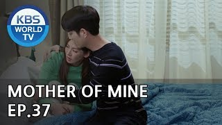 Mother of Mine   세상에서 제일 예쁜 내 딸 EP.37 [ENG, IND/2019.06.01]