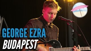 George Ezra Budapest Live at the Edge.mp3