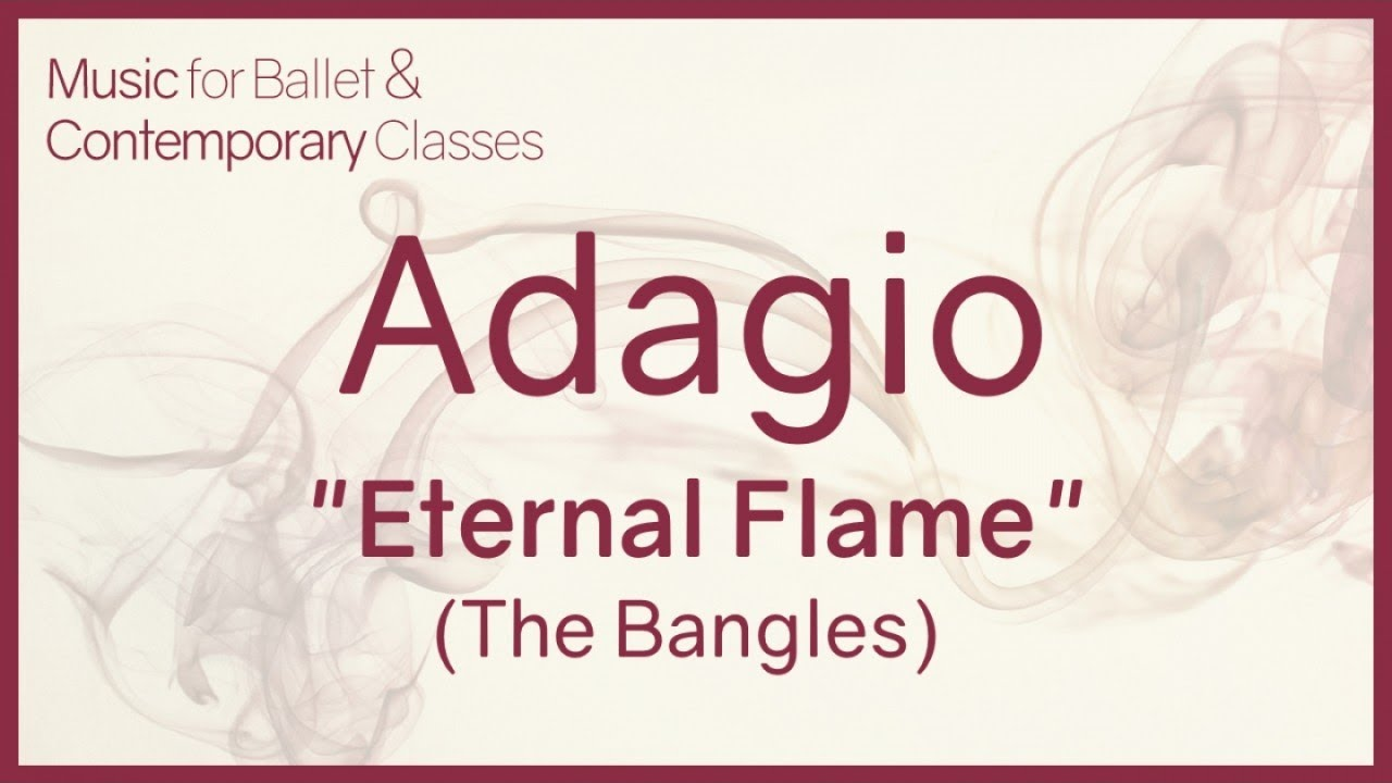 Eternal Flame - The Bangles - Piano Cover - for Adagio - Pop Songs for  Ballet Class