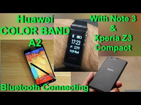 Connecting Huawei Color Band A2 with Smart Phones