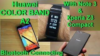 Підключення до Huawei колір смуги А2 зі смарт-телефонів