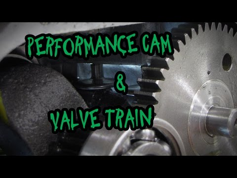 Camshaft & Valve Train: Small Engine Performance Mods