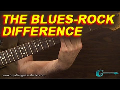 GUITAR STYLES: The Blues Rock Difference