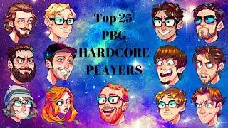 Top 25 Pbg Hardcore Players