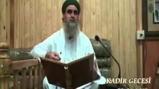 Şeyh Ahmed el Kadiri (k.s) Kadir Gecesi Sohbeti