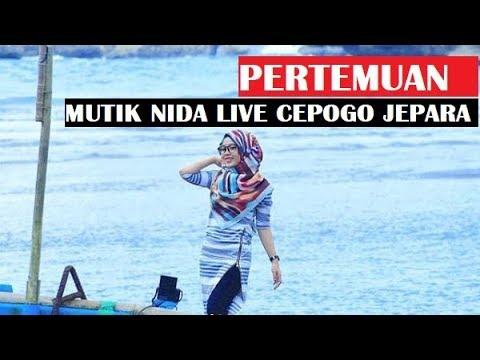 PERTEMUAN - MUTIK NIDA RATU KENDANG LIVE CEPOGO JEPARA