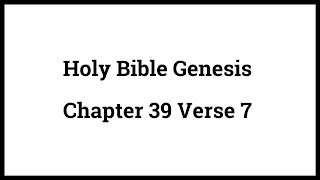 Holy Bible Genesis Chapter 39 Verse 7