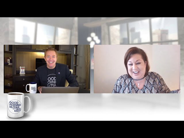 Good Morning RE/MAX with Nick Bailey ft. Brandy Liss & Brian Buffini