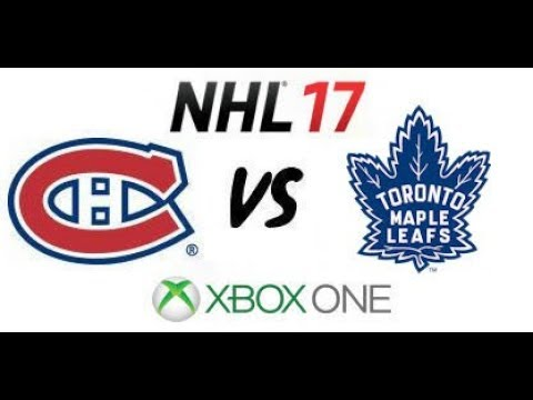 NHL 17 - Montreal Canadiens vs Toronto Maple Leafs - Xbox One