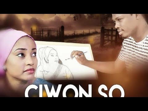 CIWON SO 1&2 LATEST HAUSA FILM