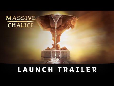 MASSIVE CHALICE Launch Trailer! (60fps)