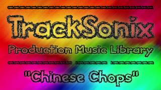 Chinese Chops - Royalty Free Music for YouTube, Television, Film, Radio and Advertising