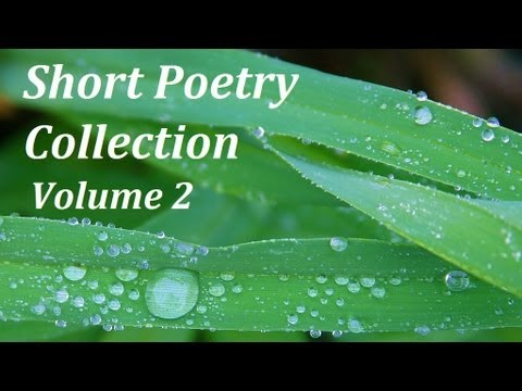 Short Poetry Collection Volume 2 - FULL AudioBook - Greatest Poems & Poets