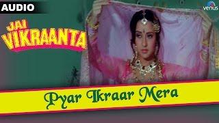 jai-vikraanta-pyar-ikraar-mera-full-audio-song-with-lyrics-sanjay-dutt-zeba-bakhtiar