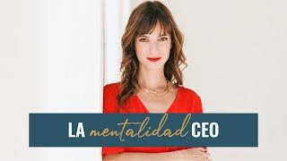 La Mentalidad CEO