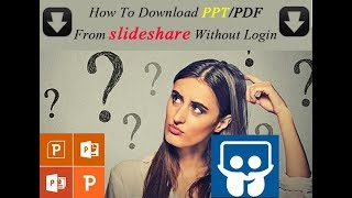 Gambar cover How To Download PPT From slideshare Without Login | How To Download PDF From slideshare