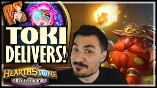 TOKI FINALLY DELIVERS BIG! - Hearthstone Battlegrounds