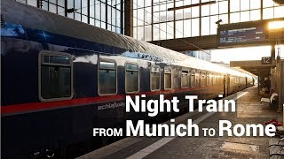 From Munich to Rome by Night Train (ÖBB nightjet)