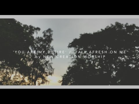 You Are My Desire/Fall Afresh On Me: New Creation Worship covered by Dominic Chin & Aaron Chen