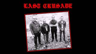 LAST CRUSADE - Sick Society