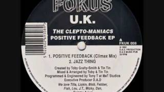 The Cleptomaniacs - Positive Feedback (Climax Mix)