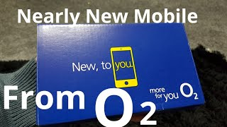 O2 UK Nearly New Smart phone unboxing!!