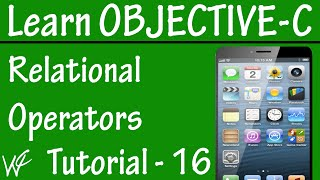 Free Objective C Programming Tutorial for Beginners 16 - Relational Operator in Objective C