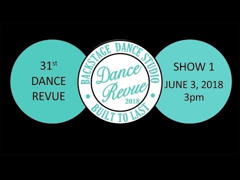 Backstage 31st Dance Revue - June 2, 2018 - Show I, 3pm