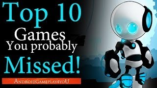 Top 10 Android Games 2013 That You Probably Missed!