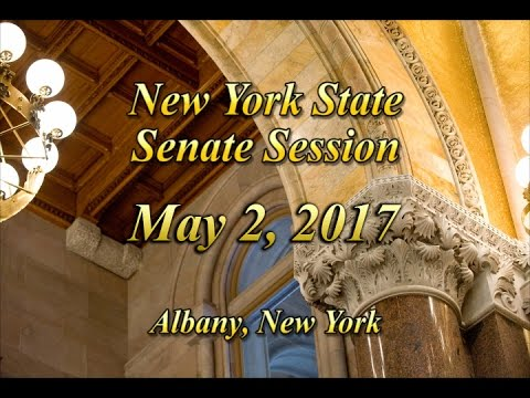New York State Senate Session - 05/02/17