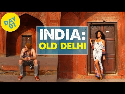 EXPLORING OLD DELHI, INDIA - Day 1 | India Vlog 01