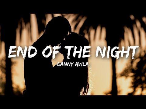 Danny Avila - End Of The Night (Lyrics)