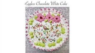 Egg less chocolate white cake
