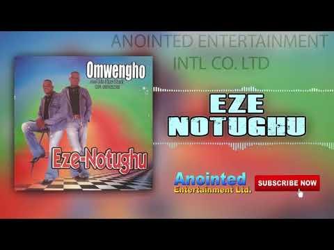 Download OMWENGHO EZE NOTUGHU