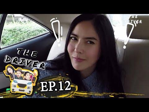 The Driver EP.12 - พีค ภัทรศยา