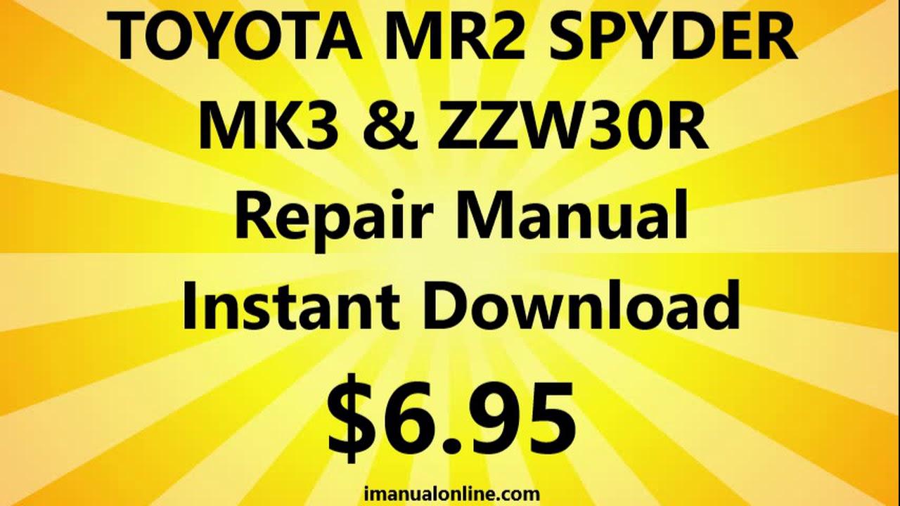 Toyota Mr2 Spyder Mk3 Zzw30r Repair Manual