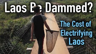 A Third Of Laos Has No Access To Electricity - Your 😢 Isn