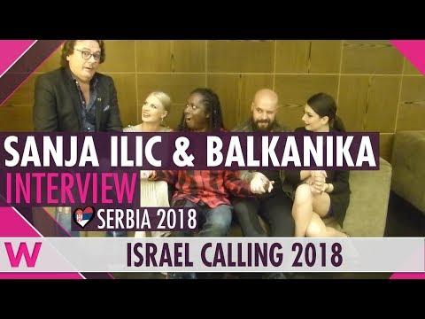 Sanja Ilić & Balkanika (Serbia 2018) Interview | Israel Calling 2018